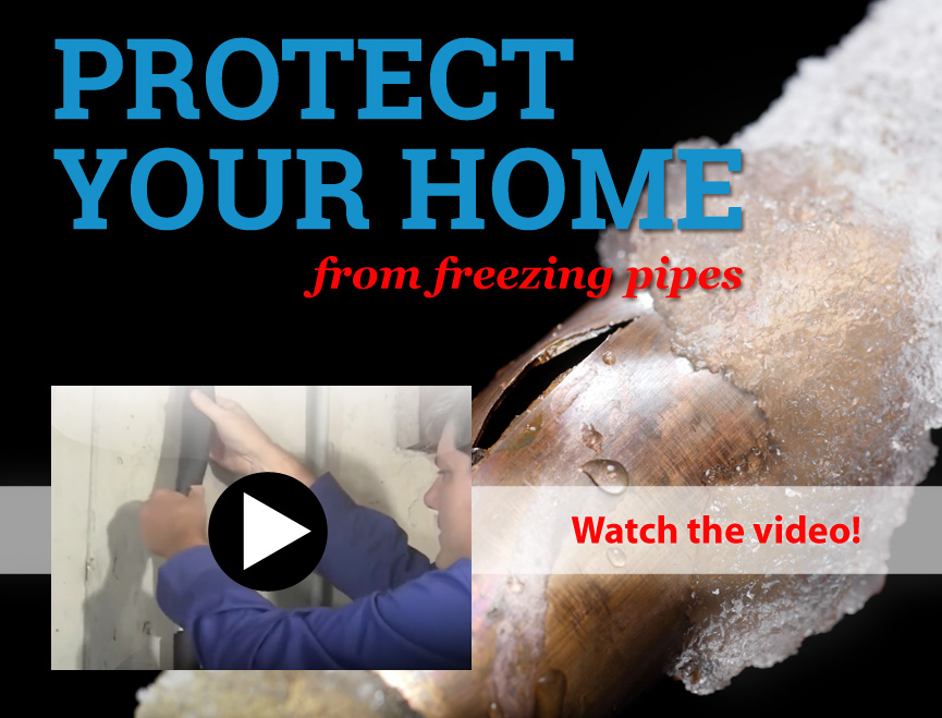 Protect your home from freezing pipes. Do It Yourself, and Save!