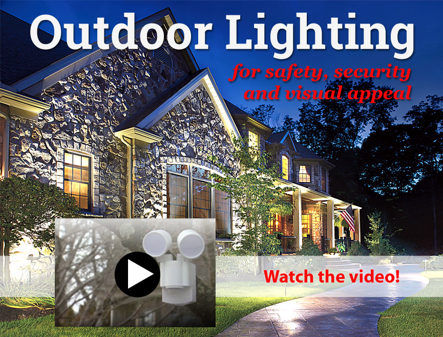 Outdoor Lighting: for safety, security, and visual appeal